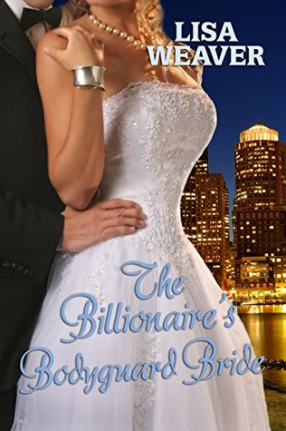 The Billionaire's Bodyguard Bride