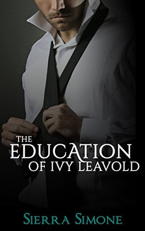 The Education of Ivy Leavold (Markham Hall #2)