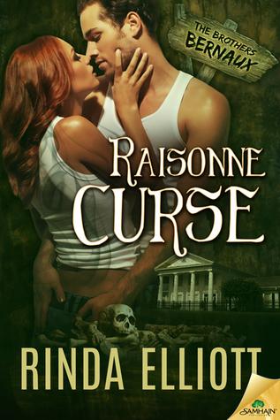 Raisonne Curse (The Brothers Bernaux, #1)