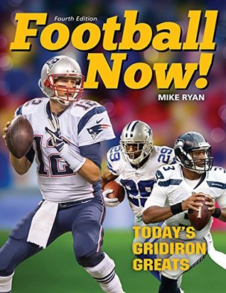 Football Now!: Today's Gridiron Greats