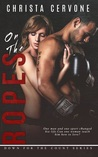 On the Ropes (Down for the Count, #1)