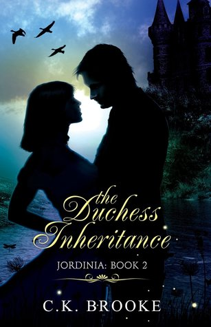 The Duchess Inheritance (Jordinia #2)
