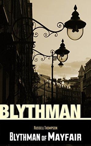 Blythman of Mayfair (The Art Mysteries Book 1)  by  Russell Thompson