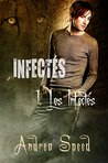 Les Infectés by Andrea Speed