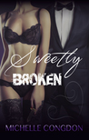 Sweetly Broken (Black Heart, #2)