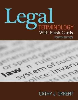 Legal Terminology with Flashcards  by  Cathy J. Okrent