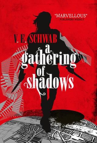 A Gathering of Shadows  (A Darker Shade of Magic, #2)