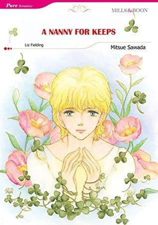 A NANNY FOR KEEPS  by  Liz Fielding