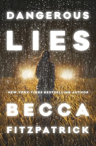 Dangerous Lies by Becca Fitzpatrick | Review