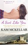 A Scot Like You (MacLarens of Balmorie, #2)