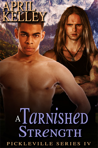 Book Review: A Tarnished Strength by April Kelley