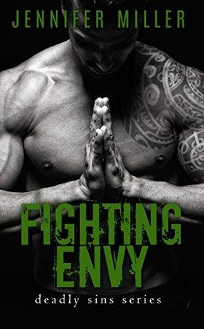 Fighting Envy (Deadly Sins) - Jennifer Miller