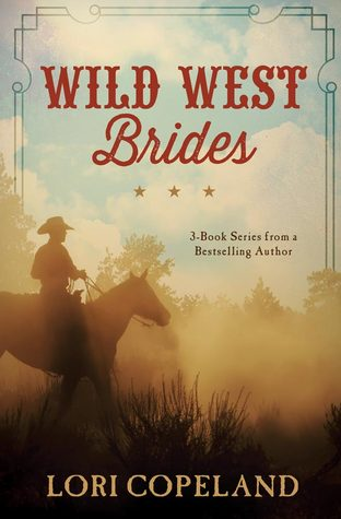 Wild West Brides: 3 Old West Romances