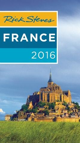 Rick Steves' France 2016