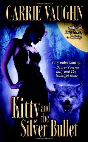 Book Review: Carrie Vaughn's Kitty and the Silver Bullet