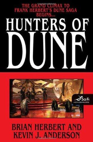 Hunters of Dune (Dune Chronicles, #7)