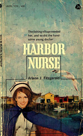Harbor Nurse  by  Arlene J. Fitzgerald
