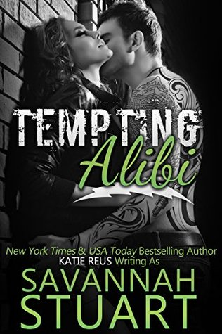 Tempting Alibi by Savannah Stuart