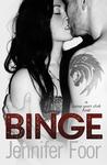 Binge (7 Year Itch, #1)