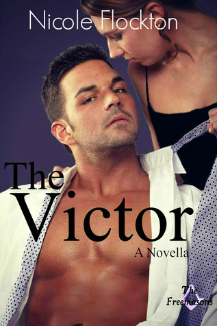 The Victor - A Prequel Novella (The Freemasons - #1)