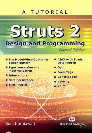 Struts 2: Design and Programming Budi Kurniawan