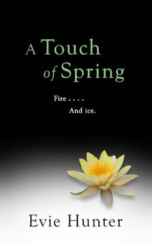 A Touch of Spring (Pleasures, #4.5)  by  Evie Hunter