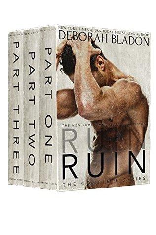 RUIN - The Complete Series (Ruin #1-3) - Deborah Bladon