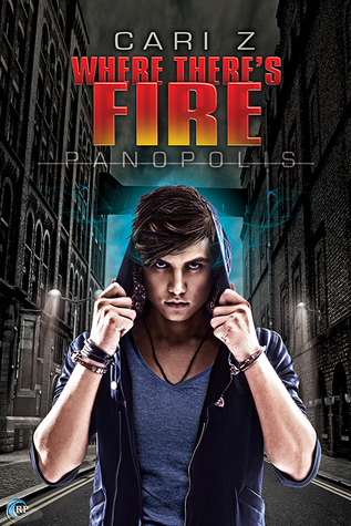 Recent Release Review: Where There's Fire (Panopolis #2) by Cari Z
