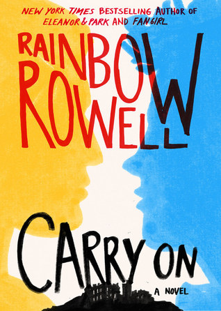 Carry On by Rainbow Rowell - The 18 Most Anticipated YA Books to Read in October