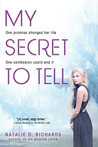 My Secret to Tell by Natalie D Richards