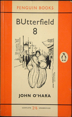 BUtterfield 8 (Penguin Main Series #1469) John OHara