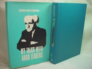 My Talks with Arab Leaders  by  David Ben-Gurion
