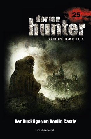 Dorian Hunter 25 - Der Bucklige von Doolin Castle  by  Ernst Vlcek