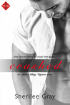 Crashed (Axle Alley Vipers, #1)