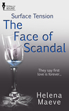 The Face of Scandal (Surface Tension #3)