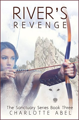 River's Revenge (Sanctuary, #3)