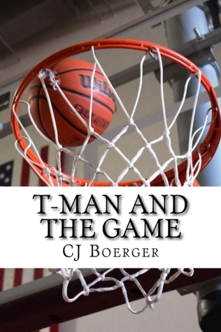 T-Man and the Game by C.J. Boerger