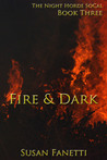 Fire & Dark (Night Horde SoCal, #3)