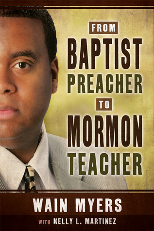 From Baptist Preacher to Mormon Teacher