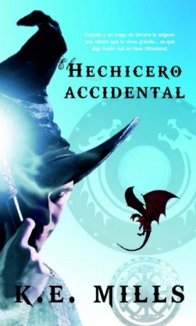 El hechicero accidental (Rogue Agent, #1)