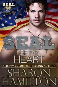 SEAL Of My Heart (SEAL Brotherhood, # 7)