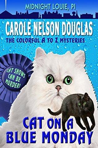 Cat on a Blue Monday by Carole Nelson Douglas