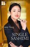 Single Sashimi (Sushi, #3)