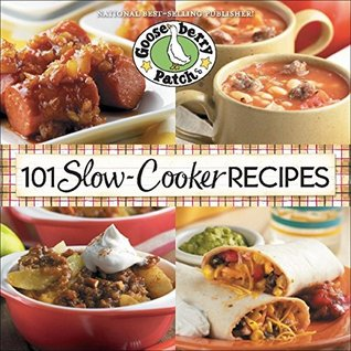 101 Slow-Cooker Recipes (101 Cookbook Collection) Gooseberry Patch