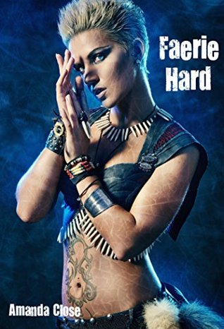 Faerie Hard (American Pixie Book 3) Amanda Close