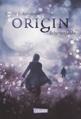 Origin. Schattenfunke (Lux, #4)