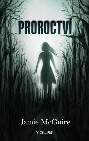 Proroctví (Providence, #2)