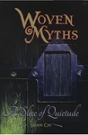 A Slice of Quietude (Woven Myths #1)