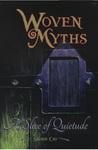A Slice of Quietude (Woven Myths #1)