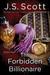 The Forbidden Billionaire (The Sinclairs, #2) by J.S. Scott